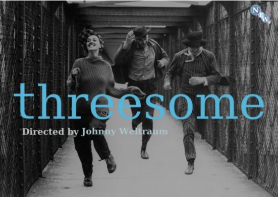 threesome pic taken from the francois truffaut-movie 'jules et jim'